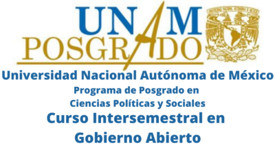 """CONSTANCIA Curso Intersemestral en """"Gobierno Abierto"""" por la Universidad Nacional Autónoma de México"""